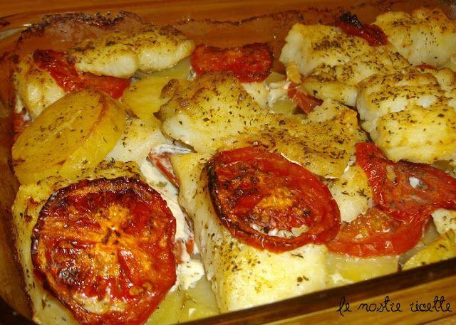 Le nostre Ricette: Teglia di baccalà, patate e pomodori