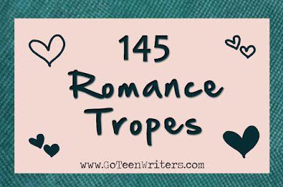 Go Teen Writers: 145 Romance Tropes