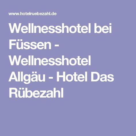 Wellnesshotel bei Füssen - Wellnesshotel Allgäu - Hotel Das Rübezahl