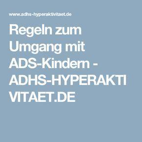 Regeln zum Umgang mit ADS-Kindern - ADHS-HYPERAKTIVITAET.DE