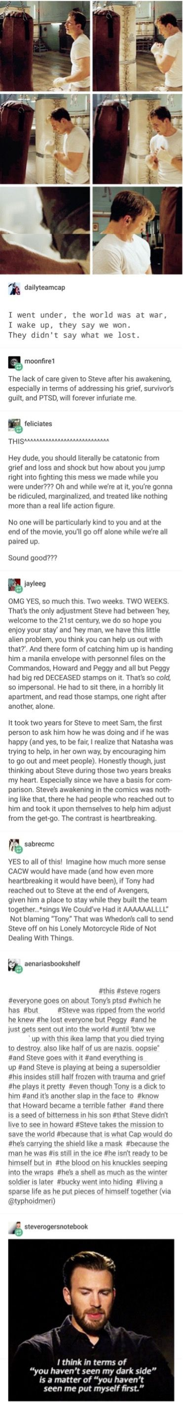 I would love to see more of Steve dealing with his life now. It would make the movies so much more than action and battling!