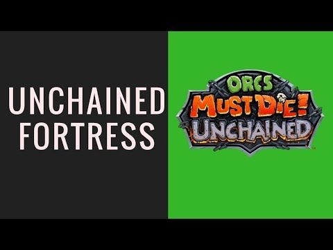 Orcs Must Die! Unchained: Master-Unchained Fortress - YouTube