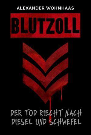 Alexander Wohnhaas - Blutzoll 5/5 Sterne