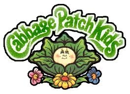Cabbage patch kids.  Mine was named Annabella Beatrice!