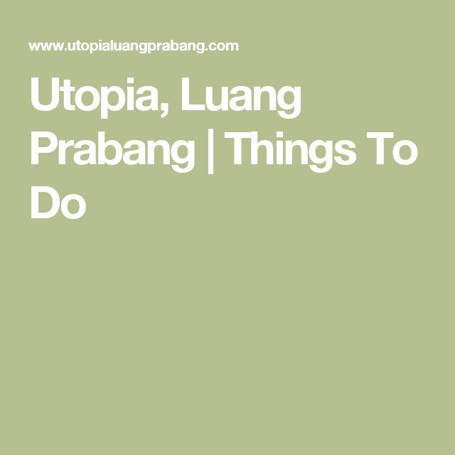 Utopia, Luang Prabang | Things To Do