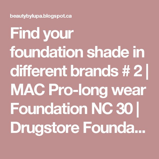Find your foundation shade in different brands # 2 | MAC Pro-long wear Foundation NC 30 | Drugstore Foundation | Lupa Bee