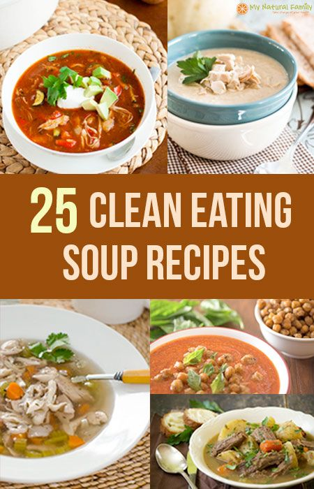 25 of the Best Clean Eating Soup Recipes