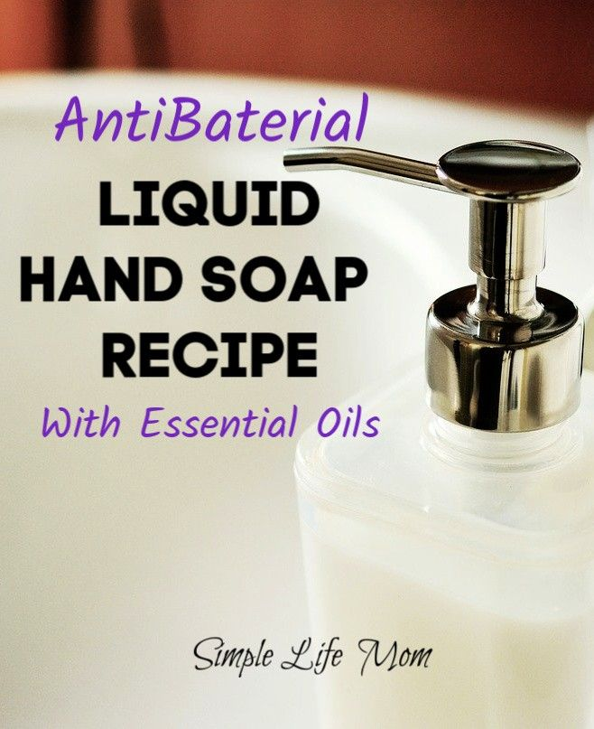 Diy Antibacterial Hand Soap Liquid Soap Recipe Simple Life Mom Soap Recipes Liquid Hand Soap Recipe Soap