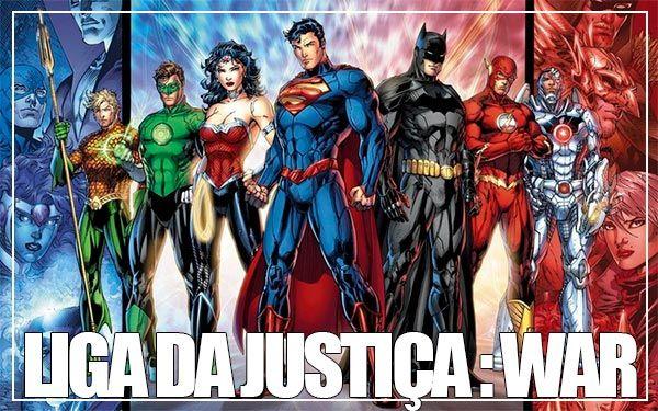 Liga da Justiça: War, nova animação da Warner DC