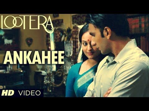 """Presenting the beautiful song """"Ankahee"""" from movie """"Lootera"""", the music is composed by much talented Amit Trivedi."""