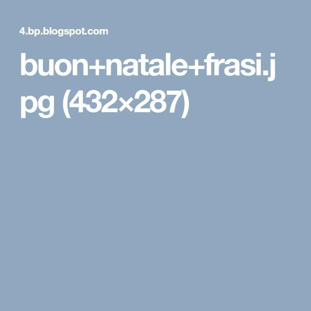 buon+natale+frasi.jpg (432×287)