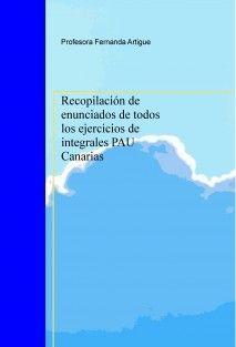 Recopilación de enunciados de todos los ejercicios de integrales PAU Canarias