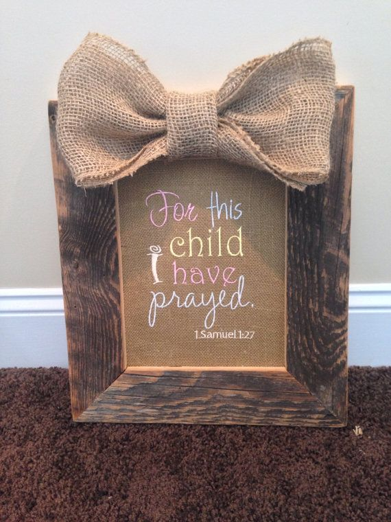 For This Child I Have Prayed 1 Samuel 1:27   Signs Painted by Heidi ...