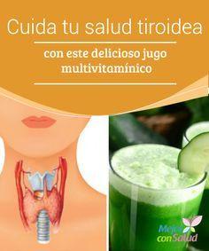 Cuida tu salud tiroidea con este delicioso jugo multivitamínico   El consumo de algunos alimentos es una gran forma de cuidar la salud tiroidea. Descubre cómo preparar un jugo multivitamínico para brindarle beneficios.