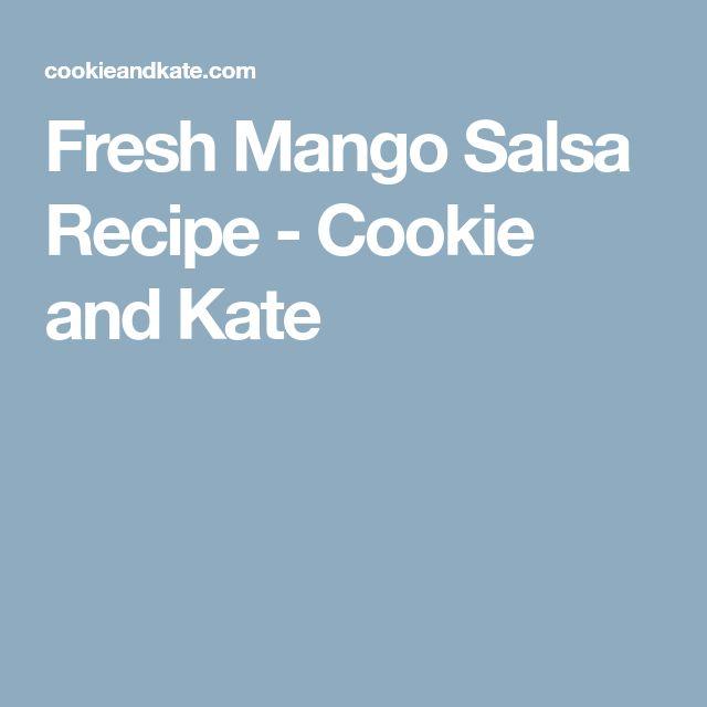 Fresh Mango Salsa Recipe - Cookie and Kate