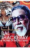 Bal Thackeray & the Rise of the Shiv Sena By: Vaibhav Purandare