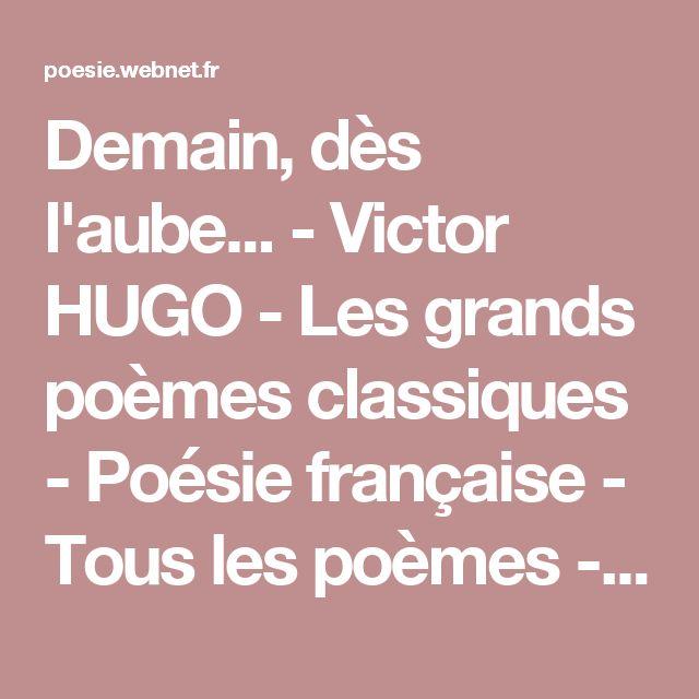 Demain, dès l'aube... - Victor HUGO - Les grands poèmes classiques - Poésie française - Tous les poèmes - Tous les poètes