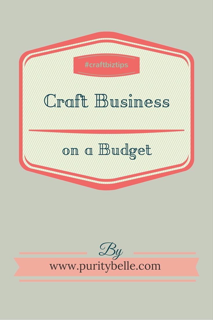 Some ideas for running your craft business on a budget.
