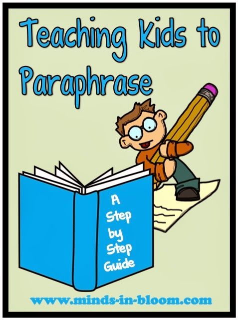 Paraphrasing is such a hard skill to master - and so very important! Paraphrasing is essential for many kinds of writing. Kids who don't learn to paraphrase well will not only grow into poor writers, but may even resort to plagiarism, which is not at all a good thing. Here is a step by step plan for teaching paraphrasing to your students.