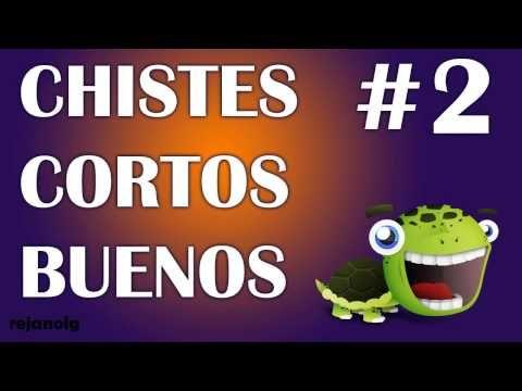 RECOPILACIÓN CHISTES CORTOS BUENOS #2 - YouTube