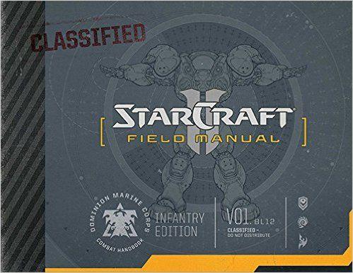 StarCraft Field Manual: Rick Barba: 9781608874507: Amazon.com: Books