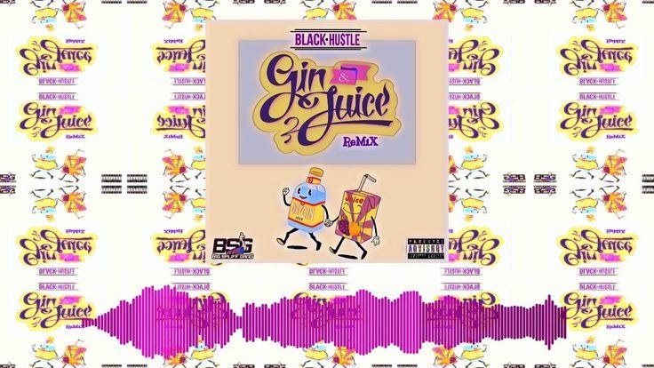 Black Hustle - Snoop Dogg - Gin & Juice Remix