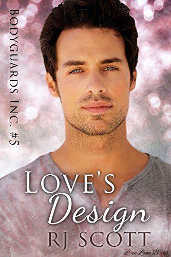 Love's Design (Bodyguards Inc. Book 5) by RJ Scott https://www.amazon.com/dp/B0196UY9RO/ref=cm_sw_r_pi_dp_U_x_aJ2wAbKMAZNFR