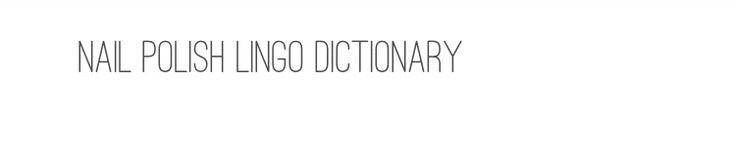 http://www.peachypolish.com/polish-dictionary/