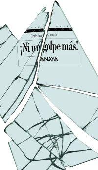 Christine Biernath: ¡Ni un golpe más! Proxecto lector en http://www.anayainfantilyjuvenil.com/catalogos/proyectos_lectura/IJ00287901_9999991173.pdf