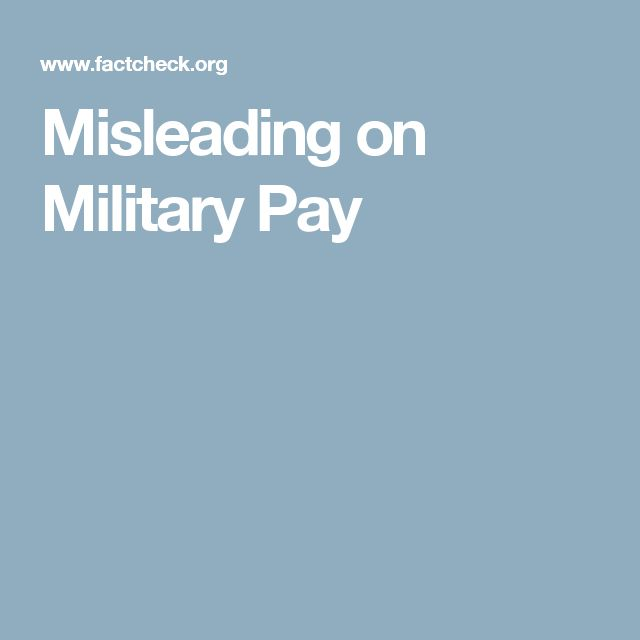 Misleading on Military Pay