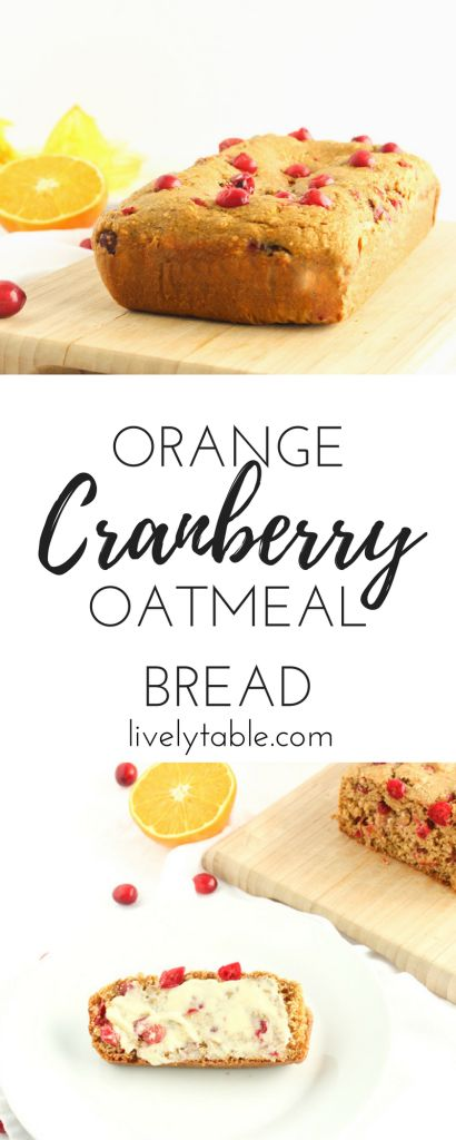 Cranberry Orange Oatmeal Bread is a quick and delicious way to use fresh cranberries. It's a great healthy snack or breakfast! Via livelytable.com
