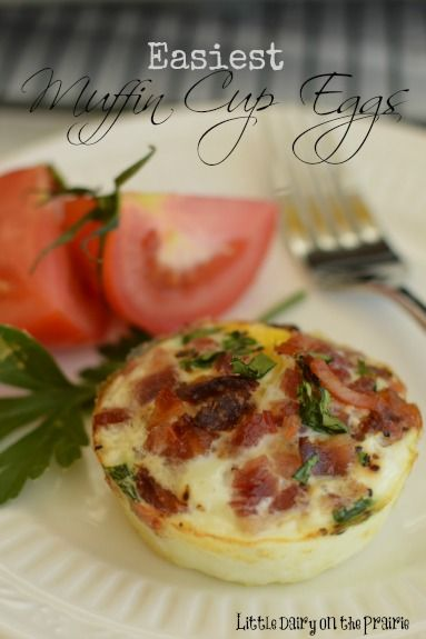 Easiest Muffin Cup Eggs! Get ready for the day while they bake!  Little Dairy on the Prairie
