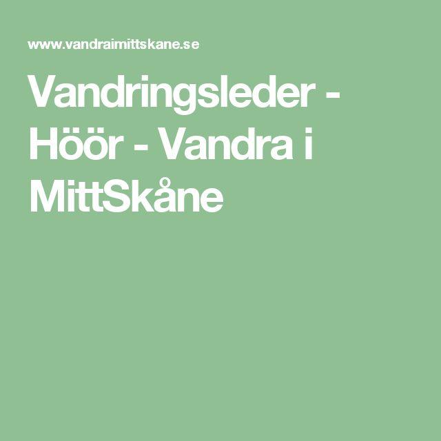 Vandringsleder - Höör - Vandra i MittSkåne