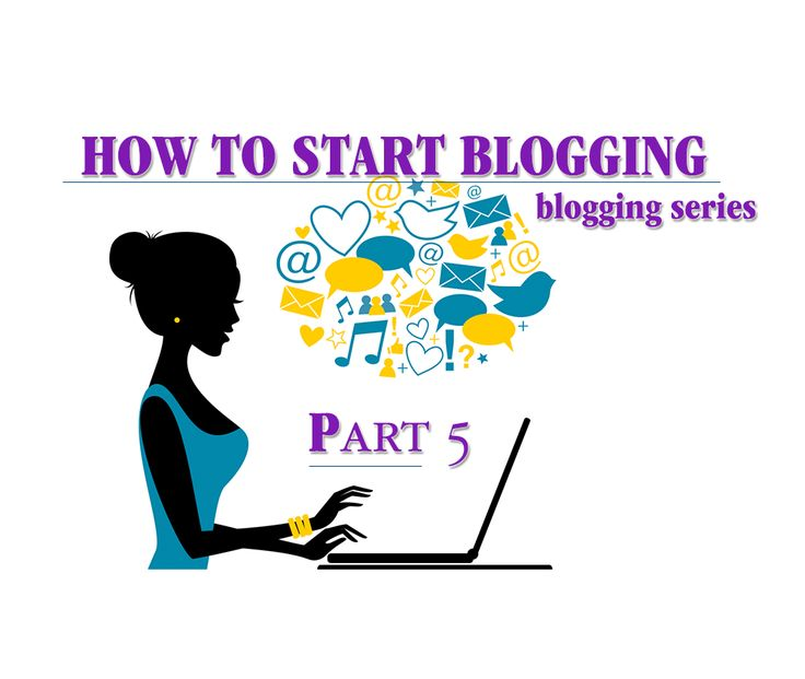 Part V - How To Start A Blog Free Advice   Starting A Blog Right at 500 % Success Rate