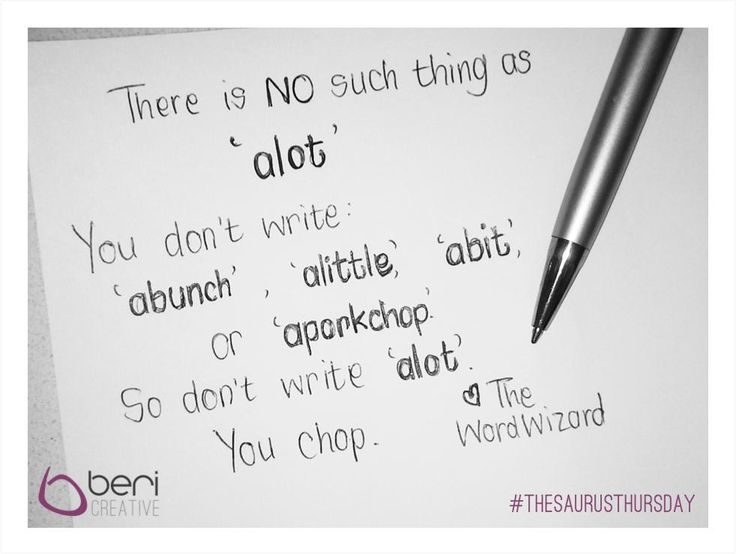 #ThesaurusThursday 5 - Alot is not a word!