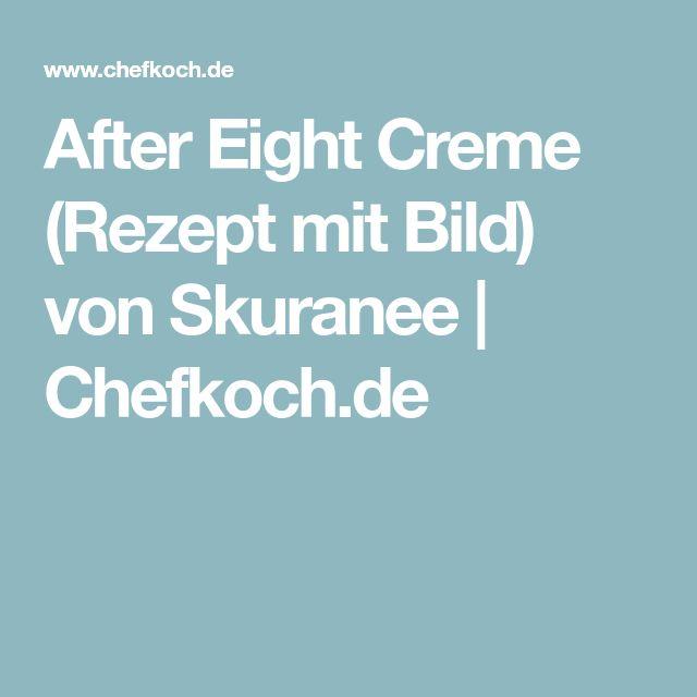 After Eight Creme (Rezept mit Bild) von Skuranee | Chefkoch.de