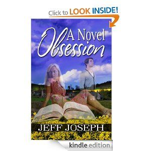 A Novel Obsession (The Novel Series)  ~Copy of book provided by author in exchange for a fair review~