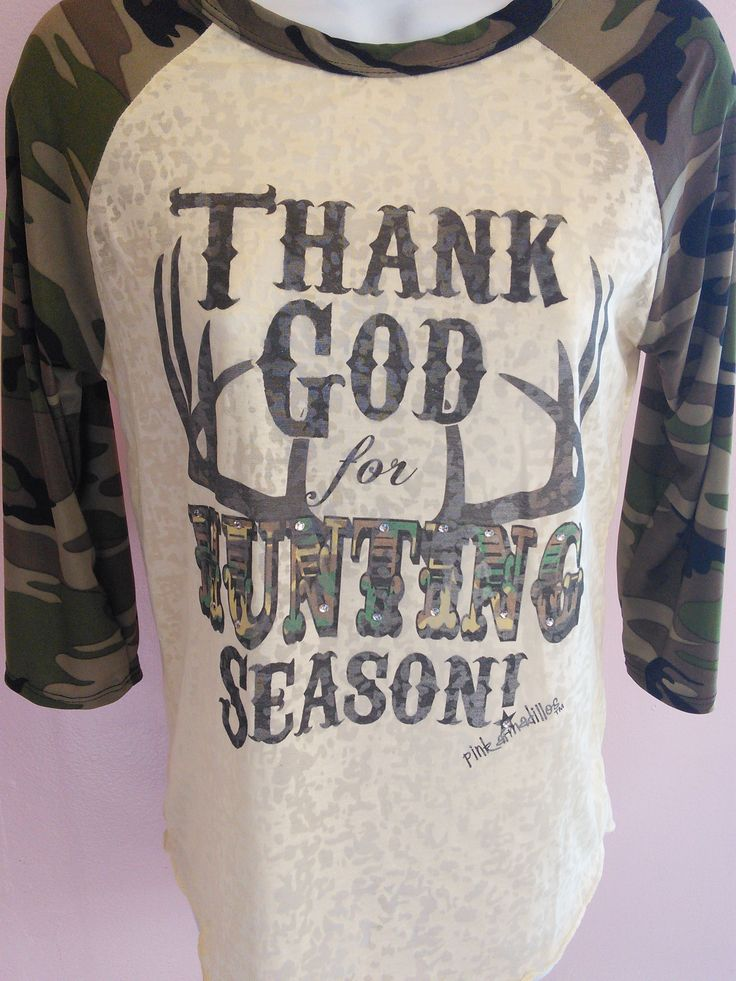 THANK GOD FOR HUNTING SEASON T-SHIRT