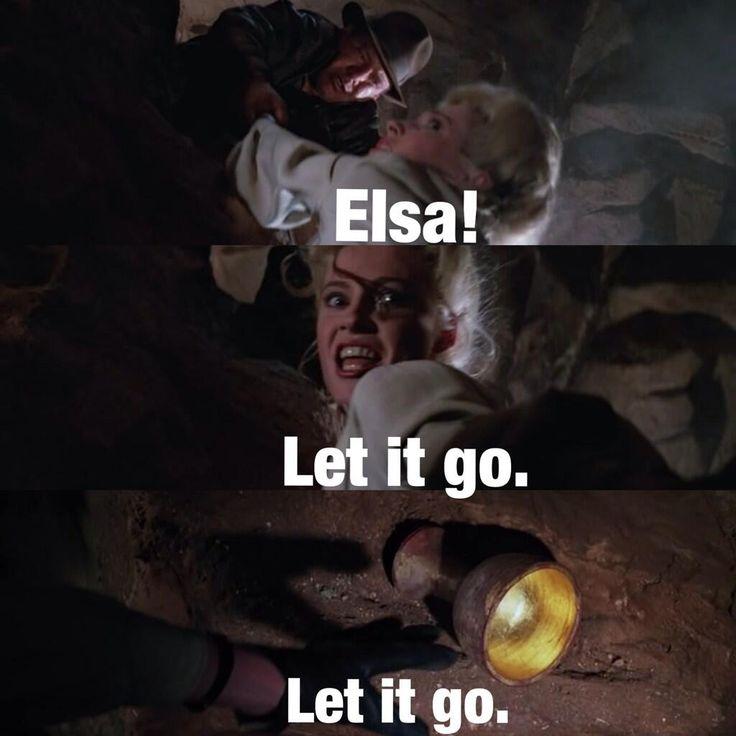 Indiana Jones Elsa Let It Go Google Search Funny Pinterest