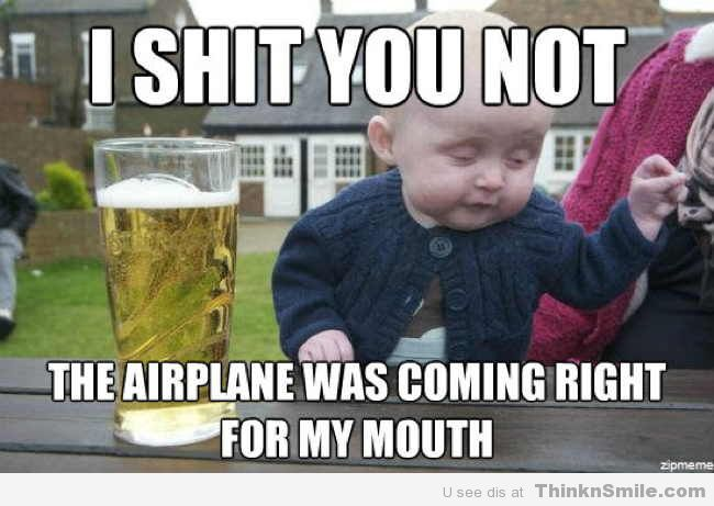 Too funny.: Baby Quotes, Funny Pictures, Peek A Boos, Funnypictures, Funny Stuff, Kids, Funny Baby, Baby Humor, Drunk Baby Memes