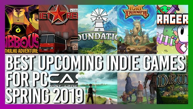 Best Upcoming Indie Games for PC Spring 2019