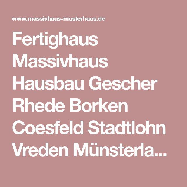 Fertighaus Massivhaus Hausbau Gescher Rhede Borken Coesfeld Stadtlohn Vreden Münsterland