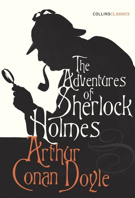 The Adventures of Shelock Holmes, by Sir Arthur Conan Doyle