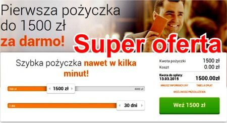 SUPER OFERTA - Pożyczka w kilka minut. Link: www.pozyczki-ok.pl/chwilowki/netcredit.htm  Pierwsza pożyczka do 1500 zł ZA DARMO!
