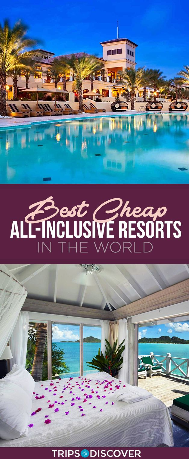 21 Of The Best Cheap All Inclusive Resorts In The World In 2020 Cheapest All Inclusive Resorts Cheap All Inclusive All Inclusive Resorts