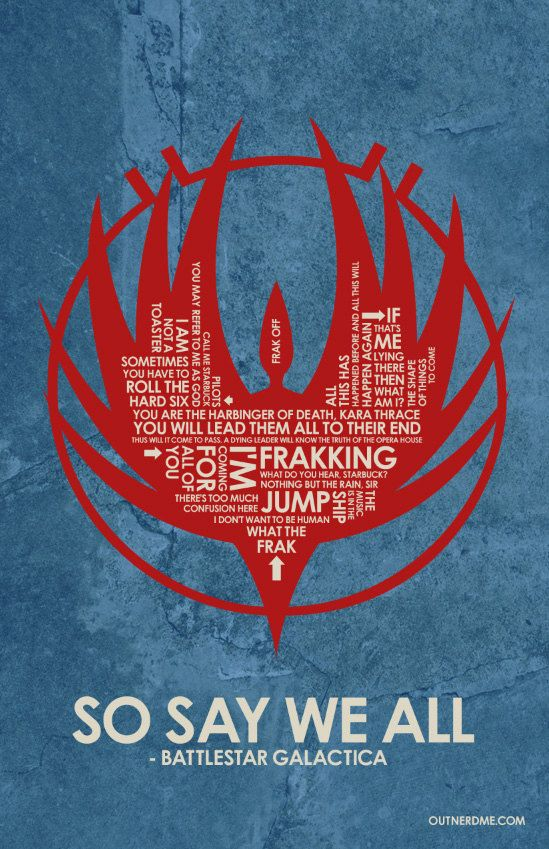 Battlestar Galactica Quote Poster With Images Quote Posters