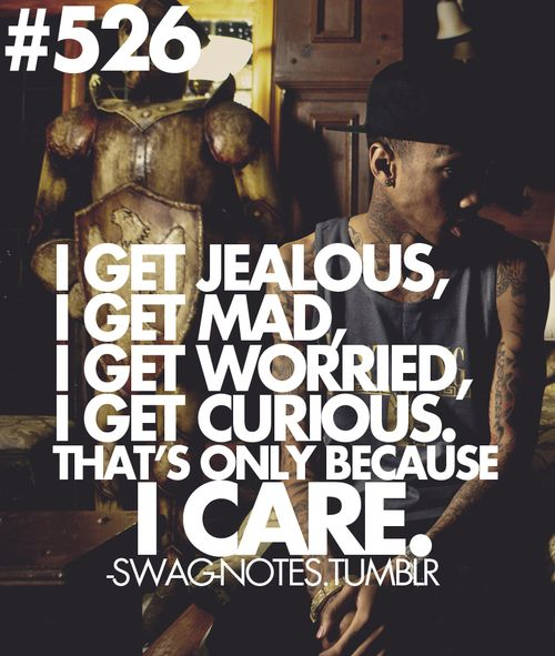 And I Get Lo Love Because Get Wanna Jealous Get S I Only Worried Dont I I You I Mad
