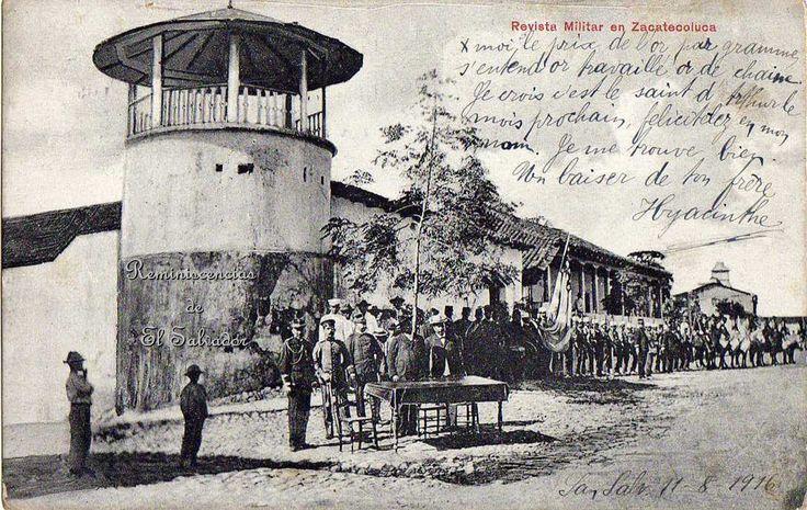 Foto Postal, San Salvador 11 de agosto de 1916,  Revista Militar en Zacatecoluca.