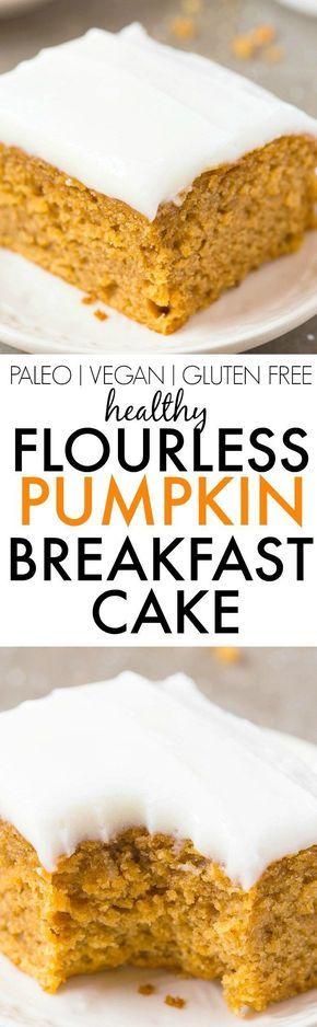 Gâteau de petit-déjeuner sain à la citrouille sans farine – Savourez un dessert au …   – Food