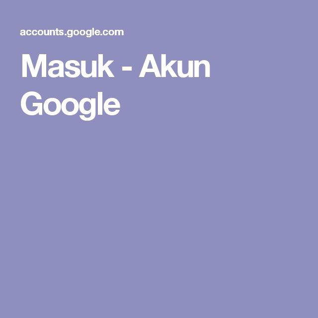 Masuk - Akun Google
